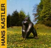 Der Bildhauer Hans Kastler - Buch 1997