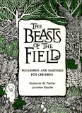 The Beasts of the Field - Lorraine Kastler